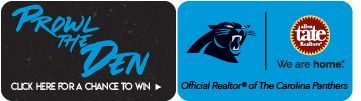 Prowl The Den. Click here for a chance to win. Official Realtor of The Carolina Panthers. Allen Tate. We are home.